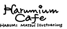 Harumium Cafe - Harumi Matsui Illustrations